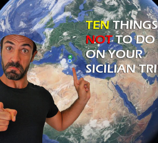 not to do in sicily